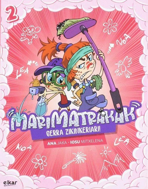 MARIMATRAKAK - GERRA ZIIKINKERIAR