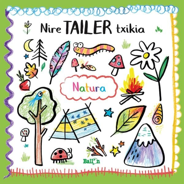 NIRE TAILER TXIKIA - NATURA